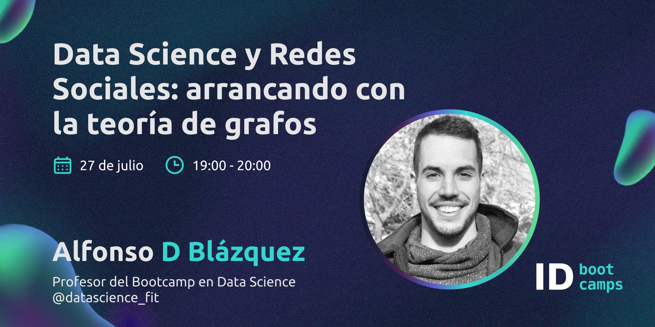 Evento Data Science y Redes Sociales: arrancando con la teoría de grafos - ID Bootcamps