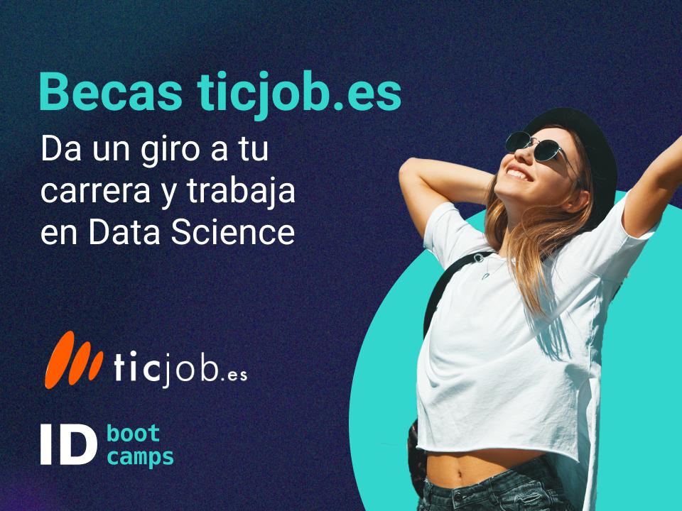 Becas tijob.es para Bootcamp en Data Science - ID Bootcamps
