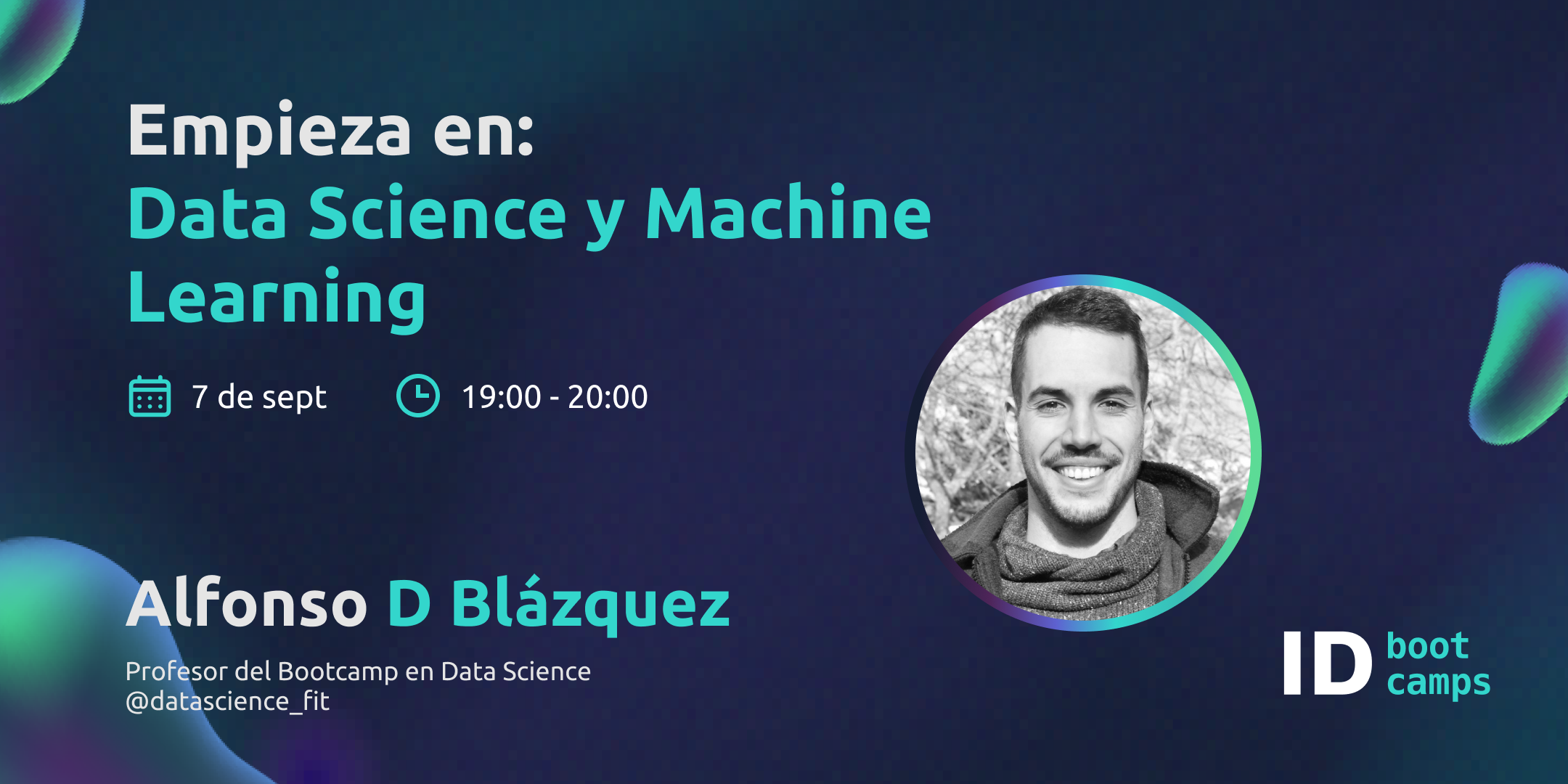 Empieza en Data Science y Machine Learning - 7sept - ID Bootcamps