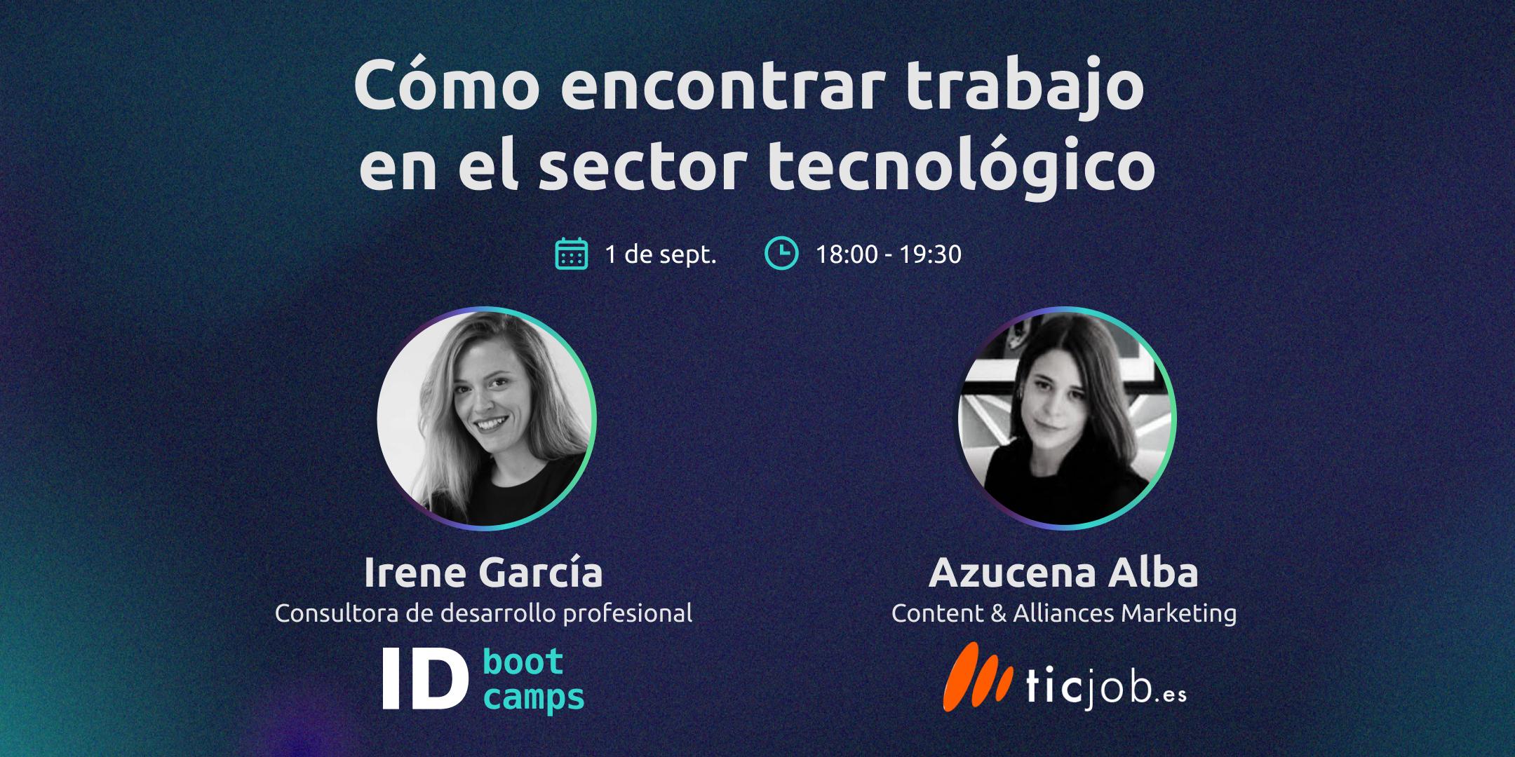 Evento empleo - Irene García y ticjob.es - ID Bootcamps